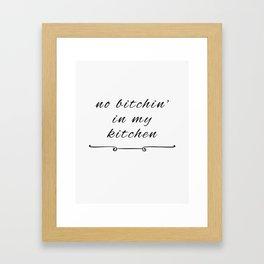 No bitchin' Framed Art Print