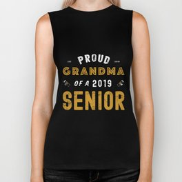 Proud Grandma Of A 2019 Senior, Graduation 2019 Biker Tank