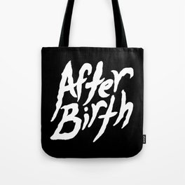 After Birth Tote Bag