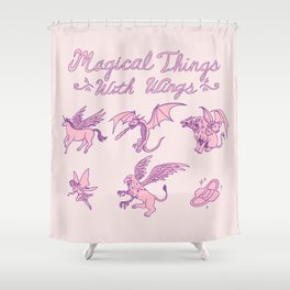 Magical Things With Wings Shower Curtain