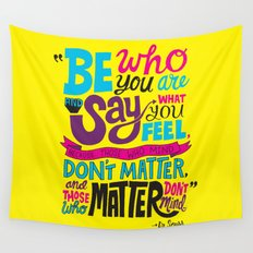 Be Who You Are... Wall Tapestry