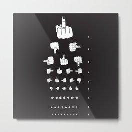 MIDDLE FINGER VISION TEST in black Metal Print