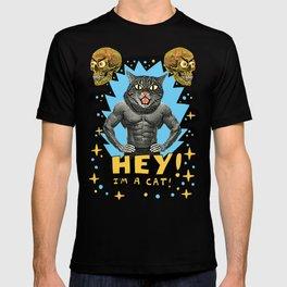 Hey! I'm a cat! T-shirt