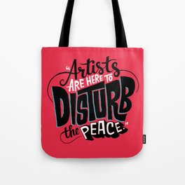 Disturb The Peace Tote Bag