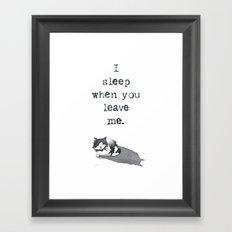 I Sleep When Framed Art Print
