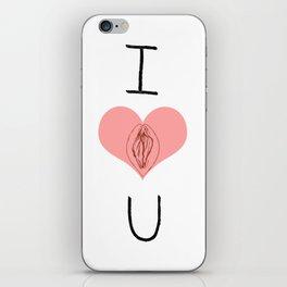I Heart (Vagina) U iPhone Skin