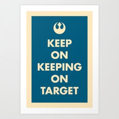 Keep On Keeping On Target (Blue) Art Print