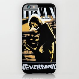 Nevermind iPhone Case