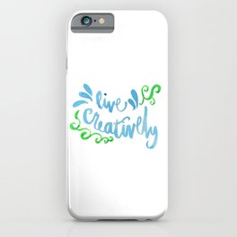Live Creatively iPhone Case