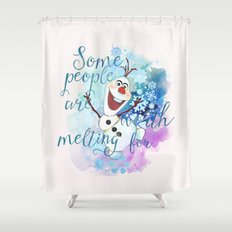 Some People Are Worth Melting For. Shower Curtain