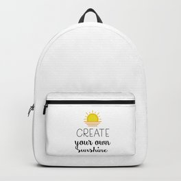 Create your own sunshine Backpack