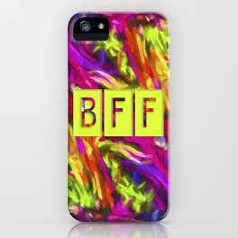 BFF - Best Friends Forever! iPhone Case