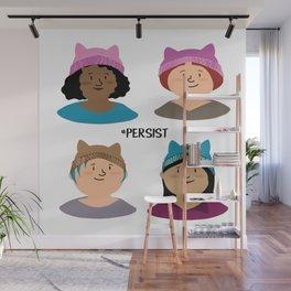 #persist Wall Mural