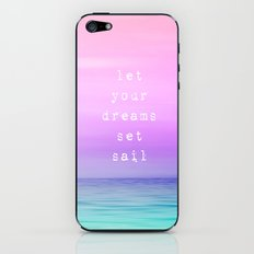 Let Your Dreams Set Sail iPhone & iPod Skin