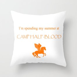 Spending my summer at Camp Half-Blood Throw Pillow
