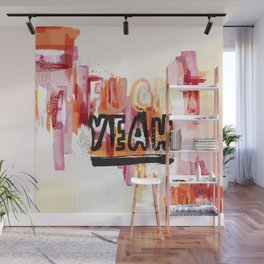 Yeah! (extended) Wall Mural