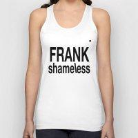 shameless Tank Tops featuring Shameless white by Chroma