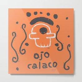 ojo calaco 6 Metal Print