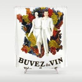 """Poster vintage french """"Buvez du vin et vivez joyeux"""" (drink wine and live happy) Shower Curtain"""