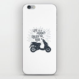 Life Is A Journey. Enjoy The Ride iPhone Skin