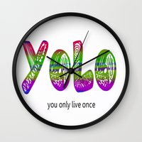 yolo Wall Clocks featuring YoLo by  Alexia Miles photography