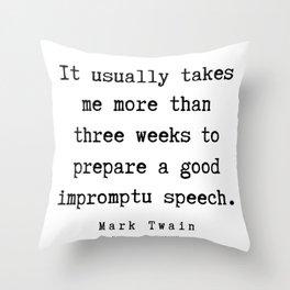 2     | Mark Twain Quotes | 190730 Throw Pillow