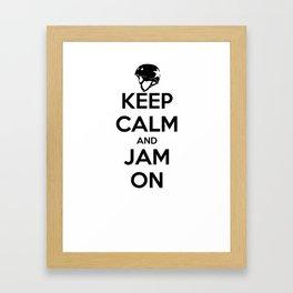Keep Calm and Jam On Framed Art Print