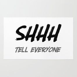 SHHH....tell everyone Rug