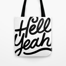 hell yeah X typography Tote Bag
