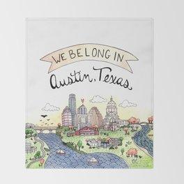 We Belong in Austin Throw Blanket