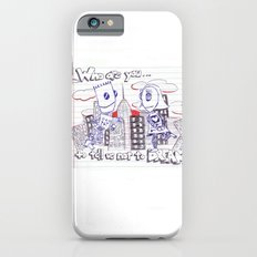 Don't tell me what to do. You're not my mom. Slim Case iPhone 6s