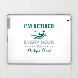 Retired is happy Laptop & iPad Skin