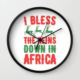 I bless the reins down in africa Wall Clock