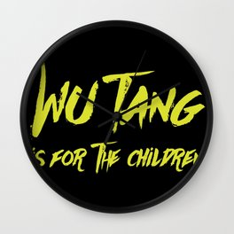 Wu Tang is for the Children Wall Clock