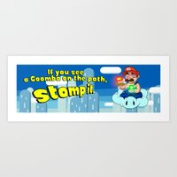 If you see a Goomba on the path, stomp it. Art Print