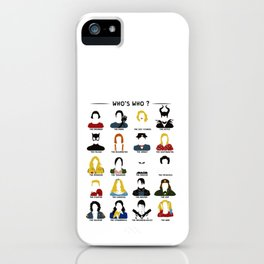 Who's who ? iPhone Case