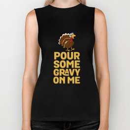 Pour Some Gravy On Me Thanksgiving Holiday Biker Tank