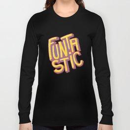 Funtastic Long Sleeve T-shirt