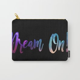 Dream On! Carry-All Pouch