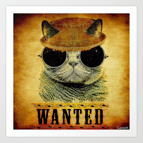 Cat Wanted Art Print