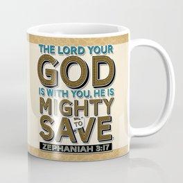 He is Mighty to Save! Coffee Mug
