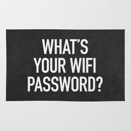 What's your wifi password? Rug
