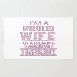I'M A PROUD TRANSLATOR'S WIFE Rug