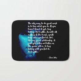 Steve Jobs 'DONT SETTLE' quote Bath Mat