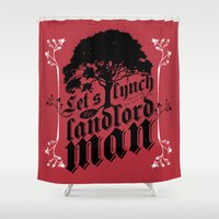lynch Shower Curtains featuring Let's Lynch the Landlord Man • Punk Rock Lyrics by Designerpunk