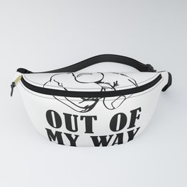 OUT OF MY WAY Fanny Pack