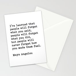 People Will Never Forget How You Made Them Feel, Maya Angelou Quote Stationery Cards