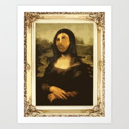 Ups! ( Mona Lisa - La Gioconda ) Art Print