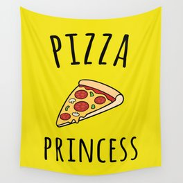Pizza Princess Funny Quote Wall Tapestry