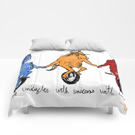 unite! and ride unicycles with unicorns with unibrows! Comforters